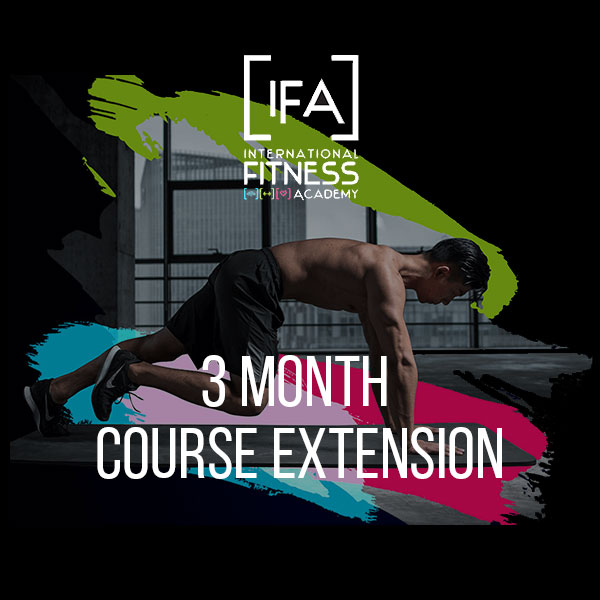 Course Extension – 3 Months