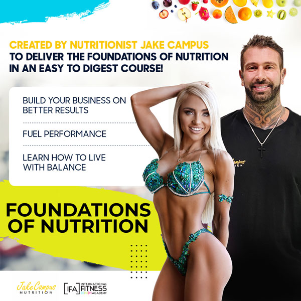 Jake Campus Nutrition - Foundations of Nutrition